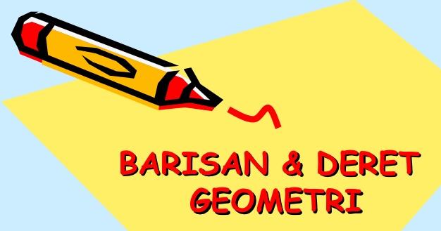 Deret Bilangan Aritmatika Dan Geometri Dalam Matematika