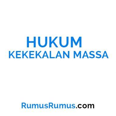HUKUM KEKEKALAN MASSA