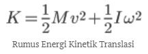 Rumus Energi Kinetik Rotasi, Translasi, dan Potensial