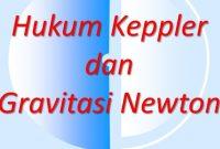 persamaan hukum netwon dan keppler