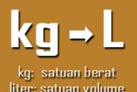 1 kg berapa liter ?