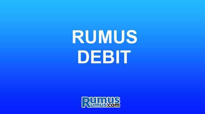 Rumus debit