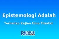 epistemologi adalah