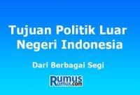 tujuan politik luar negeri di indonesia
