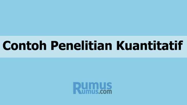 Contoh Penelitian Kuantitatif Proposal Karya Ilmiah Skripsi
