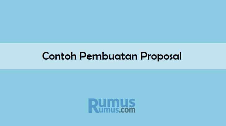Contoh Pembuatan Proposal