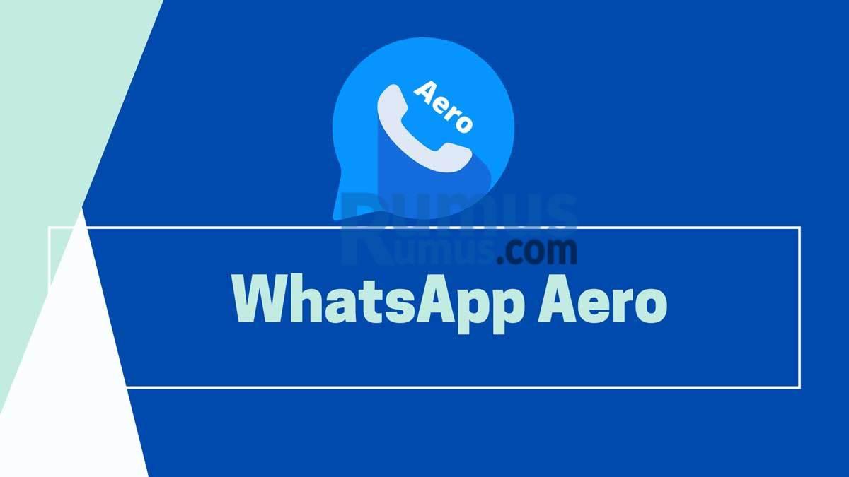 Apa itu Whatsapp Aero
