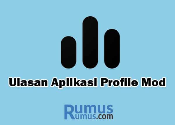 Ulasan Aplikasi Profile Mod